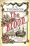 The Blood: A gripping and darkly atmospheric thriller (Jem Flockhart)