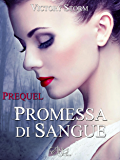 Promessa di sangue - Prequel