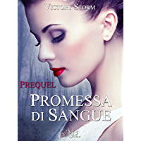 Promessa di sangue - Prequel (Italian Edition)