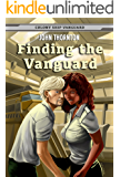 Finding the Vanguard (Colony Ship Vanguard Book 1) (English Edition)