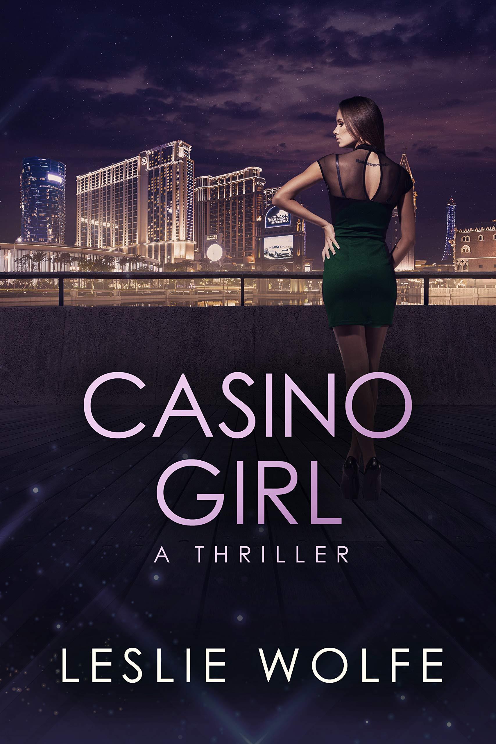 Casino Girl: A Gripping Las Vegas Thriller