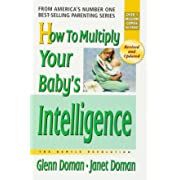 How to Multiply Your Baby's Intelligence (The Gentle Revolution Series)