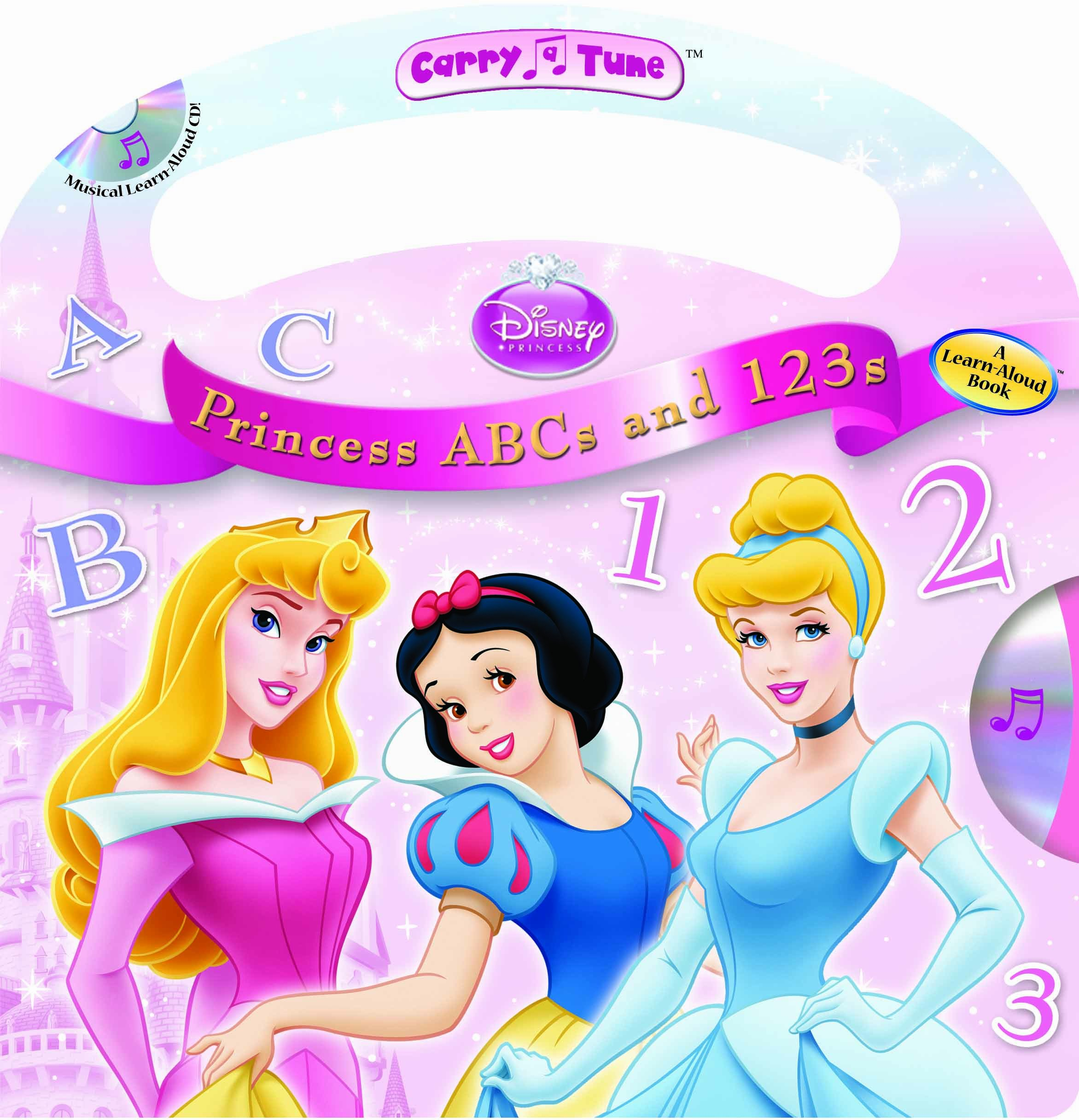 Disney Princess ABCs and 123s (Carry-A-Tune book with audio CD) (Carry Tune)
