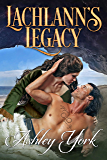 Lachlann's Legacy (The Order of the Scottish Thistle Book 1)