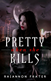 Pretty When She Kills: Pretty When She Dies #2