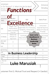 Functions of Excellence: in Business Leadership (Excellence in Business Leadership Book 2) Kindle Edition