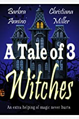 A Tale of 3 Witches: A Toad Witch Mystery & Stacy Justice Mystery Collaboration (The Toad Witch Mysteries Book 5) Kindle Edition
