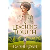 A Teaching Touch: Tales From Biders Clump: Book 4