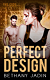 Perfect Design: A Reverse Harem Romance (The Code Book 5) (English Edition)