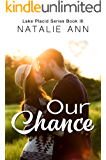 Our Chance (Lake Placid Series Book 3) (English Edition)