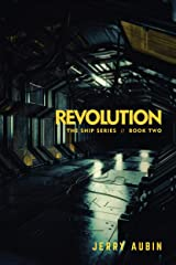 Revolution: The Ship Series // Book Two Kindle Edition