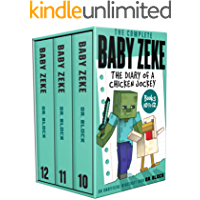 The Complete Baby Zeke: The Diary of a Chicken Jockey, Books 10 to 12 (an unofficial Minecraft book) (Collected Baby…