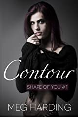 Contour (Shape of You Book 1) Kindle Edition