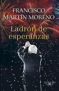 Ladrón de esperanzas (Spanish Edition)
