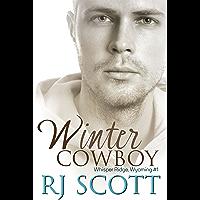 Winter Cowboy (Whisper Ridge, Wyoming Book 1) (English Edition)