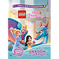 LEGO Disney Princess: A Dragon in the Castle?: Chapter Book 2 (Lego Disney Princess: Read and Imagine)