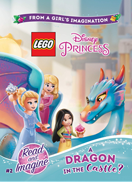 Lego Disney Princess A Dragon In The Castle Chapter Book 2