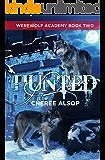 Werewolf Academy Book 2: Hunted