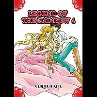 Legend of the Rainbow Vol. 4 (English Edition)