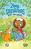 Zoey and Sassafras: Bips and Roses: Zoey and Sassafras #8