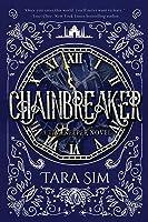 Chainbreaker (Timekeeper Book 2) (English
