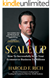 Scale Up: How to Successfully Scale Your Ecommerce Business to Millions (English Edition)