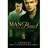 Man and the Beast (The Beast Within Trilogy Book 1)