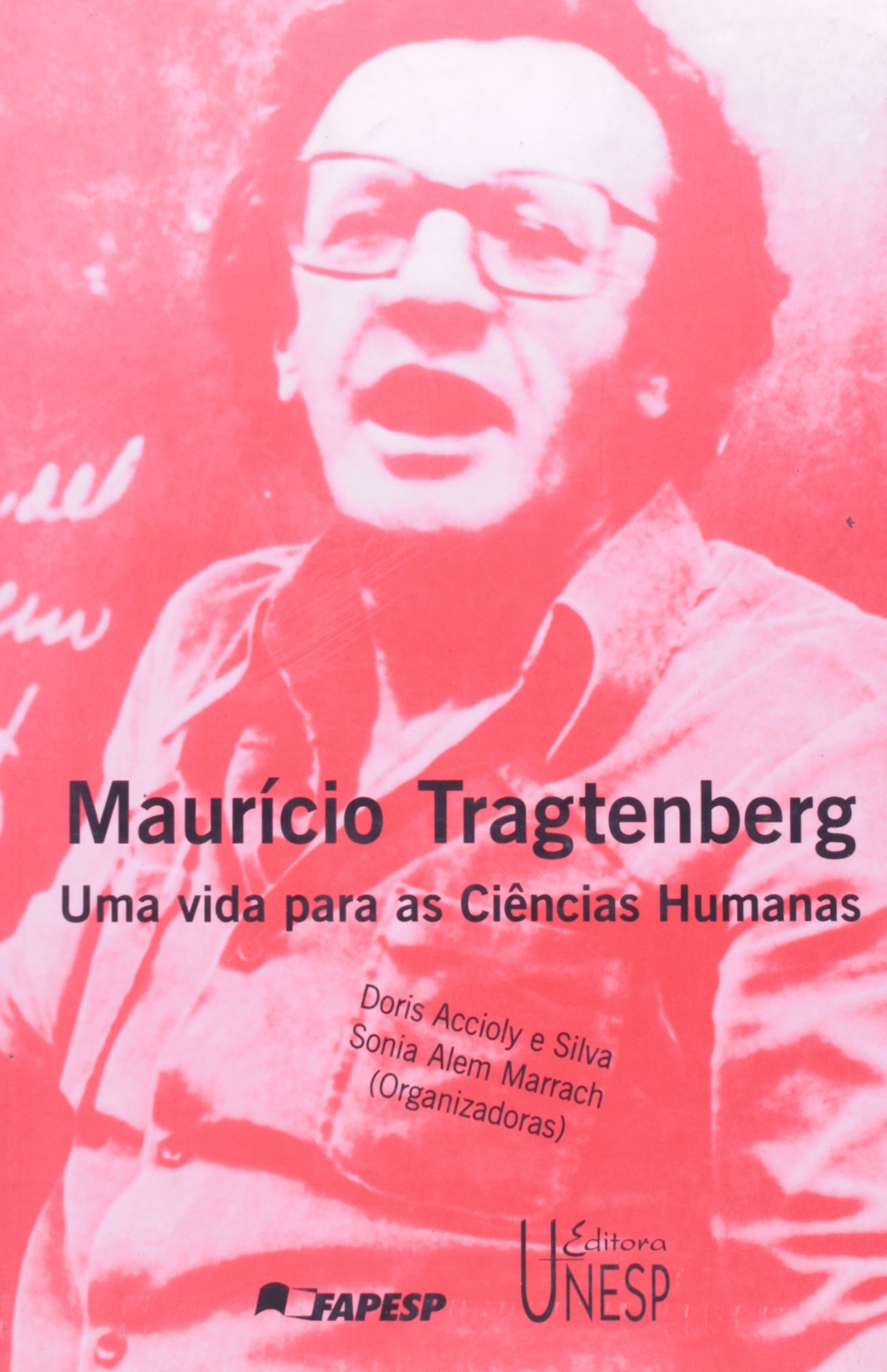 Download Maurício Tragtenberg : uma vida para as ciências humanas (1999 agosto 23 e 27 : Marília, BR). pdf epub