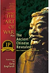 Sun Tzu's The Art of War and the Ancient Chinese Revealed: More Complete and More Accurate Kindle Edition