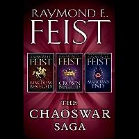 The Chaoswar Saga: A Kingdom Besieged, A Crown Imperilled, Magician's End