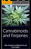 Cannabinoids and Terpenes: The Medicinal Benefits of Cannabis (English Edition)