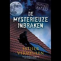 De mysterieuze inbraken (Bureau Marit Book 3)