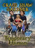 Temporary Human (The Temporary Magic Series Book 3)
