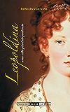 Leopoldina: uma Vida pela Independência