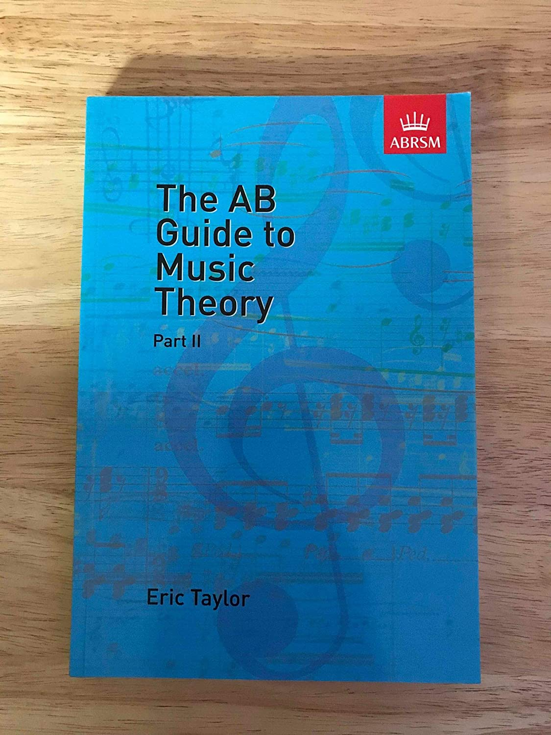 The AB Guide to Music Theory Part 2 ABRSM Eric Taylor SAME DAY DISPATCH