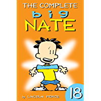 The Complete Big Nate: #18 (AMP! Comics for Kids) (English Edition)