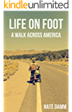 Life On Foot: A Walk Across America