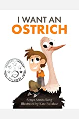 I Want an Ostrich Kindle Edition