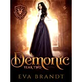 A Demonic Year Two: A Reverse Harem Paranormal Bully Romance (The Academy of The Devil Book 2)