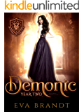 A Demonic Year Two: A Reverse Harem Paranormal Bully Romance (Academy of the Devil Book 2)