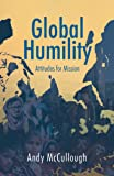 Global Humility:Attitudes for Mission