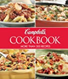 Campbell's Cookbook: More Than 300 Recipes