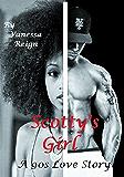 Scotty's Girl: A 90s Love Story