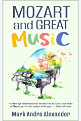 Mozart and Great Music (A Lifetime of Learning Book 4) Kindle Edition