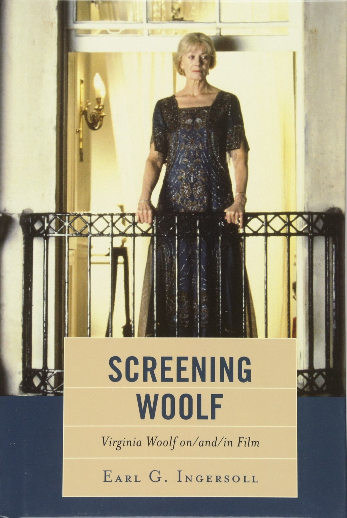 Screening Woolf: Virginia Woolf on/and/in Film pdf epub