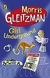 Girl Underground. Morris Gleitzman