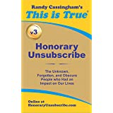 Honorary Unsubscribe v3: The Unknown, Forgotten, and Obscure People who Had an Impact on Our Lives