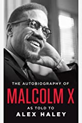 The Autobiography of Malcolm X: As Told to Alex Haley Paperback