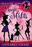 Magic & Misfits (Starry Hollow Witches Book 13)