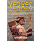 Xerxes in Griekenland: De mythische oorlog tussen Oost en West